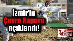 İzmir'in çevre raporu açıklandı