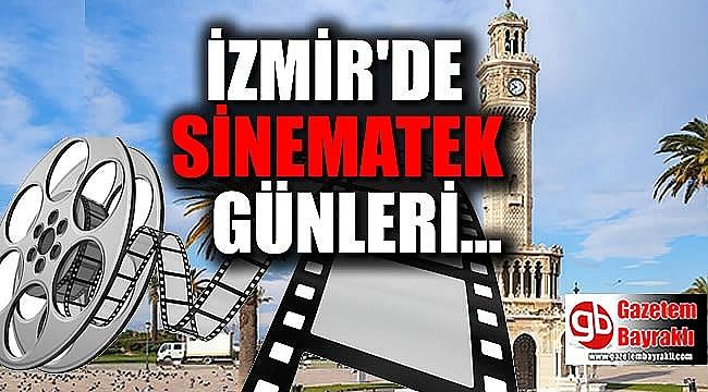 İzmirliler ''Yeniden Sinematek'' ile aksiyona doyacak