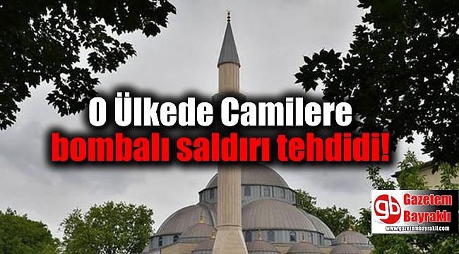 Camilere bombalı saldırı tehdidi