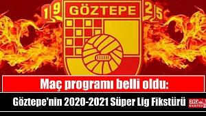 Maç programı belli oldu: Göztepe'nin 2020-2021 Süper Lig Fikstürü