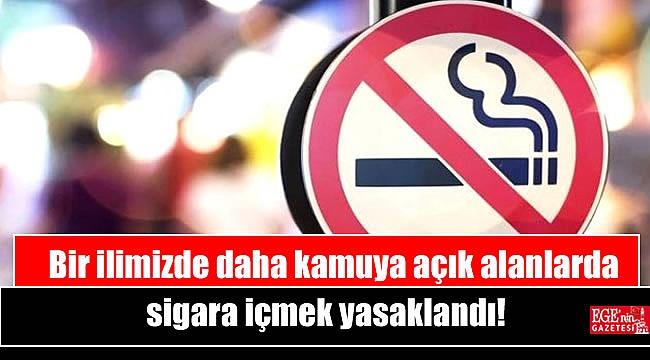Bir ilimizde daha kamuya açık alanlarda sigara içmek yasaklandı