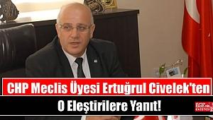 CHP Bayraklı Meclis Üyesi Ertuğrul Civelek'ten O Eleştirilere Yanıt