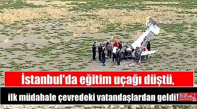 İstanbul'da eğitim uçağı düştü, ilk müdahale çevredeki vatandaşlardan geldi