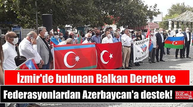 İzmir'de bulunan Balkan Dernekleri ve Federasyonlardan Azerbaycan'a destek