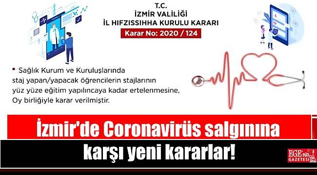 İzmir'de Coronavirüs salgınına karşı yeni kararlar