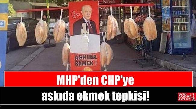 MHP'den CHP'ye askıda ekmek tepkisi
