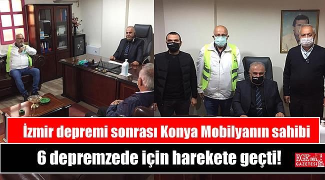 Konya Mobilyanın sahibi 6 depremzede için harekete geçti