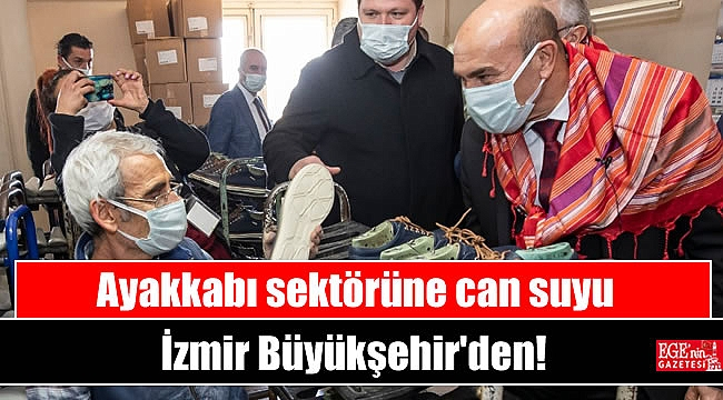 Ayakkabı sektörüne can suyu İzmir Büyükşehir'den
