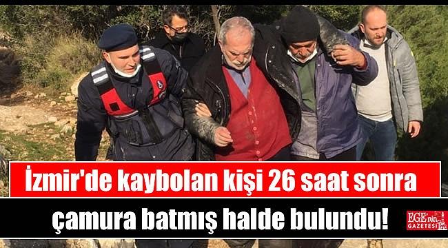 İzmir'de kaybolan kişi 26 saat sonra çamura batmış halde bulundu