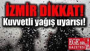 İzmir dikkat yağmur geliyor