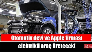 Otomotiv devi ve Apple firması elektrikli araç üretecek
