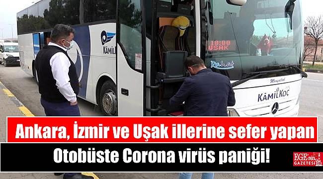 Ankara, İzmir ve Uşak illerine sefer yapan Otobüste Corona virüs paniği