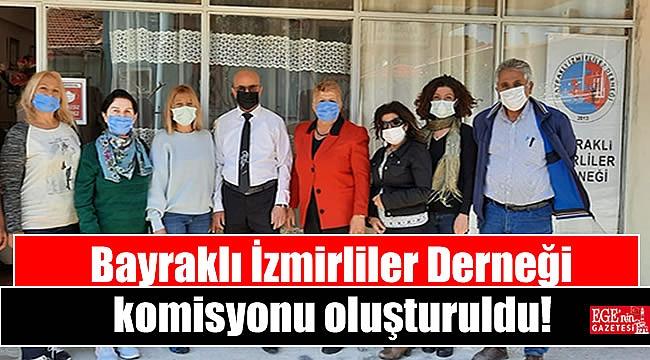 Bayraklı İzmirliler Derneği komisyonu oluşturuldu