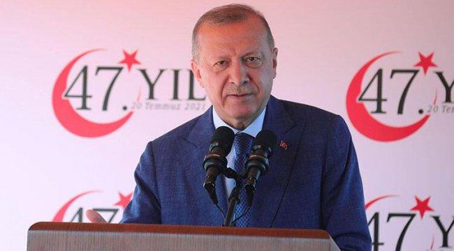 Erdoğan: Kimse bizden geri dönüş beklemesin